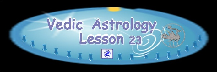 Vedic Astrology Lesson 23